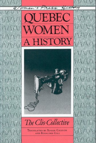 9780889611016: Quebec Women: A History