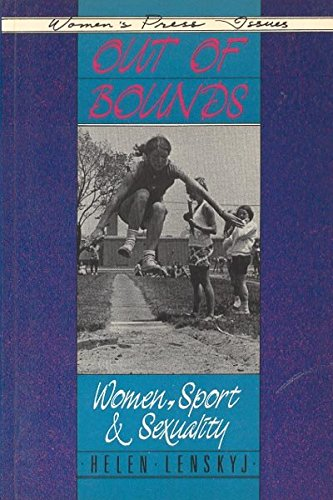 9780889611054: Out of Bounds: Women, Sport and Sexuality