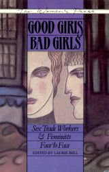 9780889611122: good Girls/Bad Girls: Sex Trade Workers & Feminists