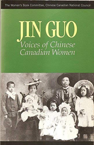 9780889611474: Jin Guo: Voices of Chinese Canadian Women