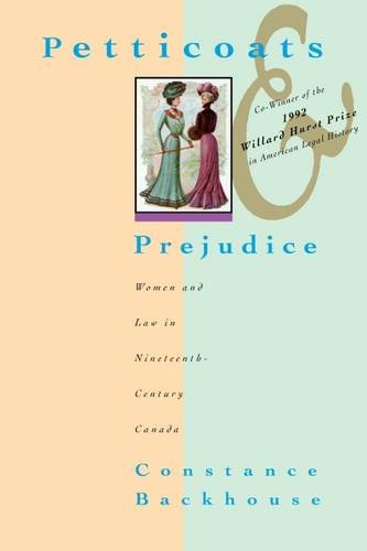 Petticoats And Prejudice : Women And Law In Nineteenth-Century Canada