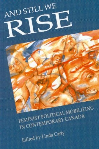 9780889611771: And Still We Rise: Feminist Political Mobilizing in Contemporary Canada