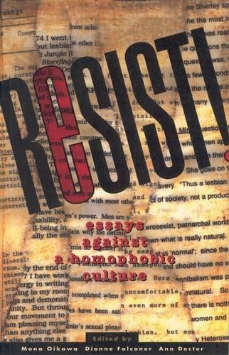 9780889611979: Resist! Essays Against a Homophobic Culture