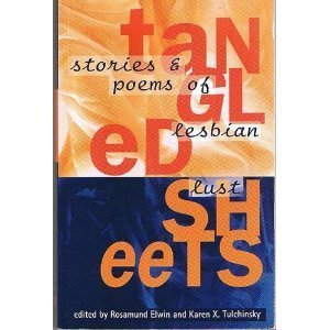 Tangled Sheets: Stories and Poems of Lesbian
