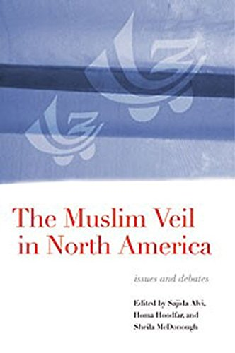 The Muslim Veil in North America: Issues and Debates