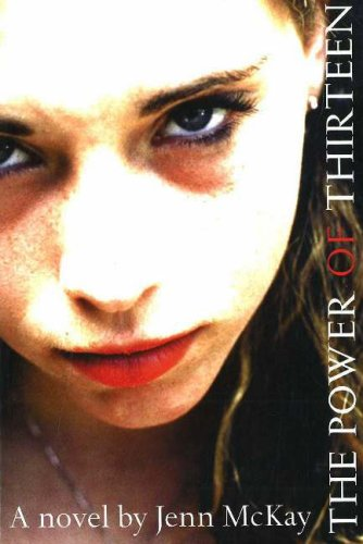 The Power of Thirteen: McKay, Jenn