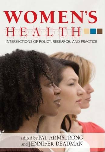 9780889614666: Women's Health: Intersections of Policy, Research, and Practice