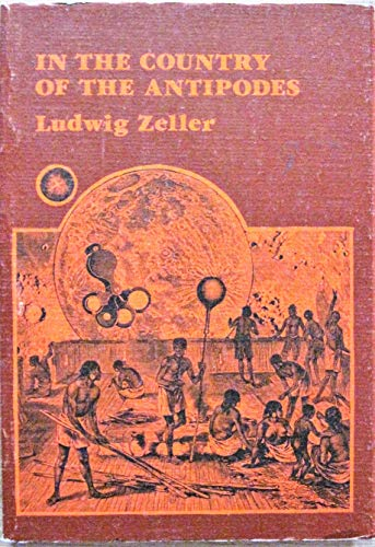 In the country of the antipodes: Poems: Zeller, Ludwig
