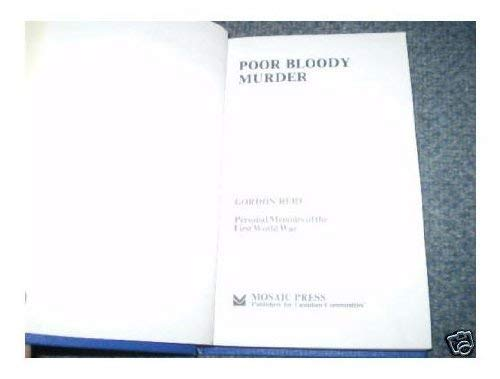 9780889621237: Poor Bloody Murder; Personal Memoirs of the First World War