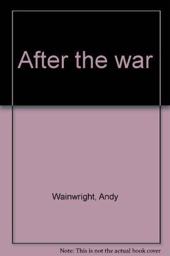 9780889621473: After the war