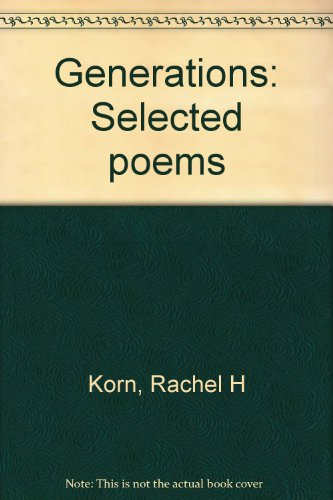 9780889621855: Generations: Selected poems