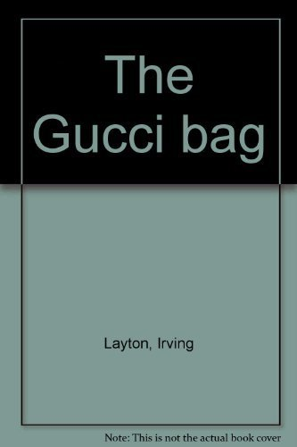 The Gucci bag: Layton, Irving