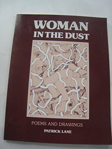 9780889622241: Woman in the dust: Poems and drawings