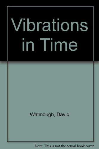 9780889623392: Vibrations in Time