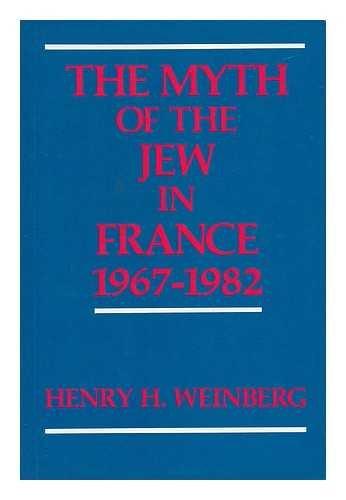 The Myth of the Jew in France, 1967-1982
