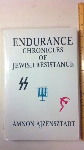 9780889623897: Endurance: Chronicles of Jewish Resistance