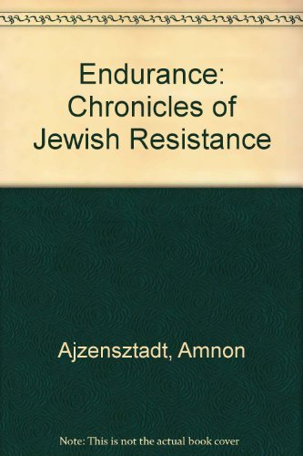 9780889623903: Endurance: Chronicles of Jewish Resistance