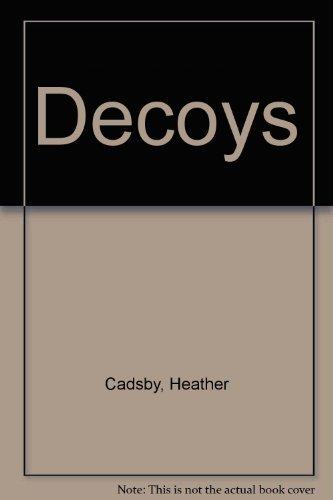 9780889623996: Decoys
