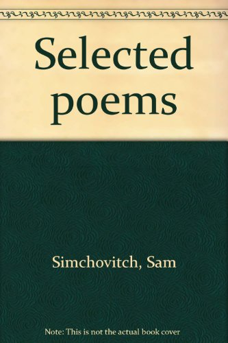 Selected Poems: Simchovitch, Sam