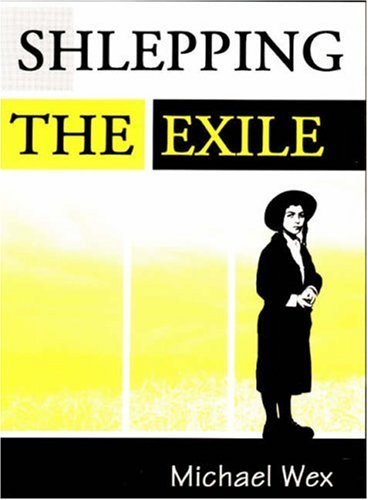 9780889625426: Shlepping The Exile