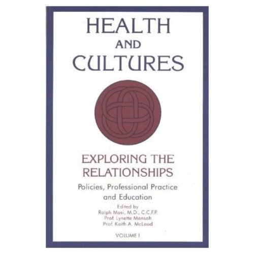 9780889625495: Health and Cultures: Exploring the Relationships (Policy, Practices, and Education)