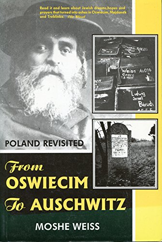 9780889625570: From Osweicim To Auschwitz: Poland Revisited