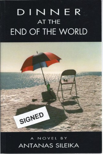 Dinner at the End of the World: What story would you tell if the fate of the world depended on it?:...