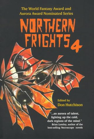 9780889626393: Northern Frights IV (The Northern Frights , Vol 4) (v. 4)