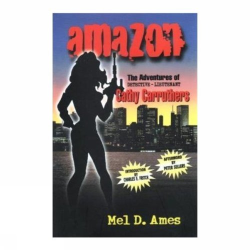 9780889626669: Amazon, The: The Adventures of Detective-Lieutenant Cathy Carruthers