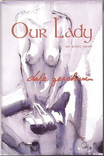9780889626928: Our Lady: An Erotic Novel
