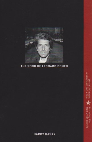 9780889627420: The Song of Leonard Cohen: Portrait of a Poet, A Friendship & a Film