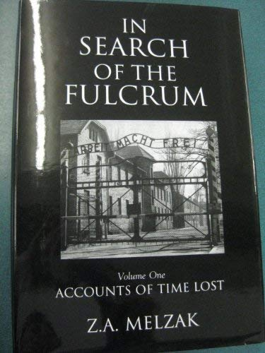9780889627512: In Search of the Fulcrum: Accounts of Time Lost