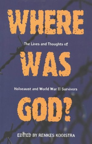 Where Was God?: Lives and Thoughts of Holocaust and World War II Survivors: Mosaic Pr