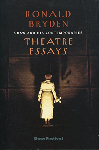 shaw and his comtemporaries theatre essays  9780889627918 shaw and his comtemporaries theatre essays