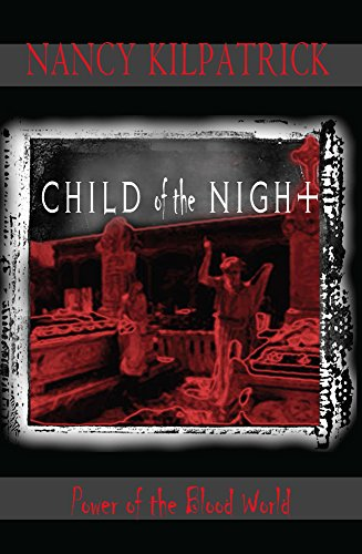 9780889628205: Child of the Night (Power of the blood world)