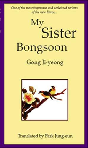 9780889628311: My Sister, Bongsoon