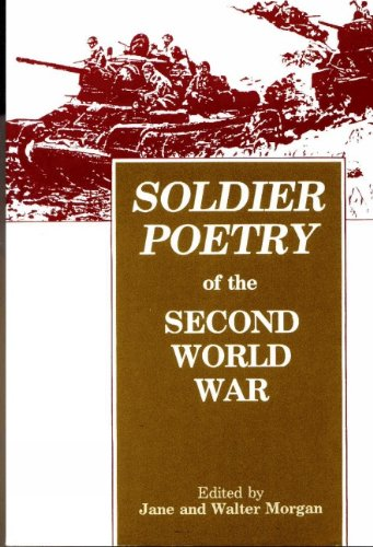 Soldier Poetry of the Second World War (0889628769) by Jane Morgan; Walter Morgan