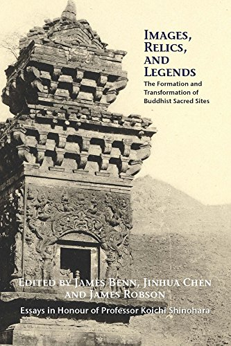 9780889629097: Images, Relics, and Legends: The Formation and Transformation of Buddhist Sacred Sites