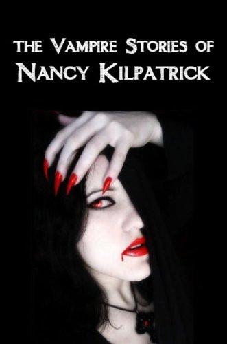 9780889629165: The Vampire Stories of Nancy Kilpatrick