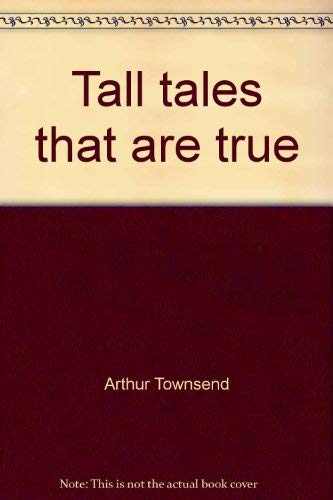 9780889650015: Tall tales that are true