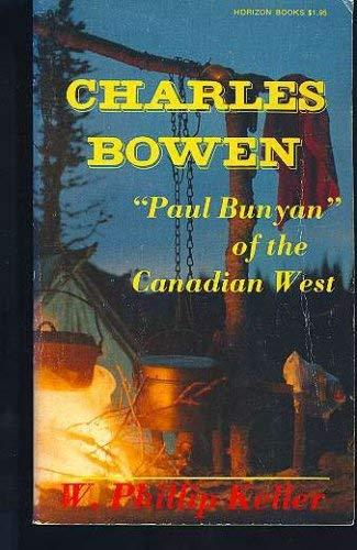 9780889650121: Charles Bowen: