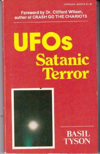 UFOs : Satanic Terror: Basil Tyson