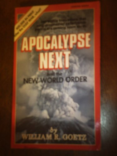 Apocalypse Next and the New World Order