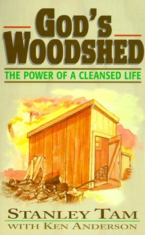 9780889650954: God's Woodshed: The Power of a Cleansed Life