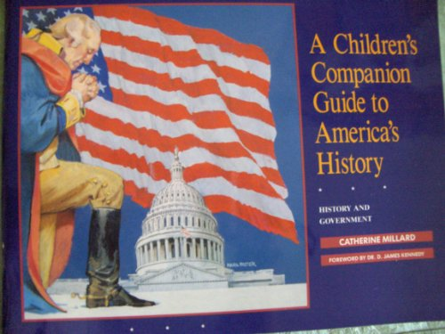 9780889651029: A Children's Companion Guide to America's History: History and Government