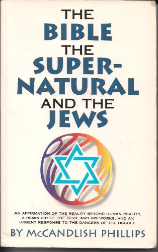 9780889651159: The Bible, the Supernatural, and the Jews