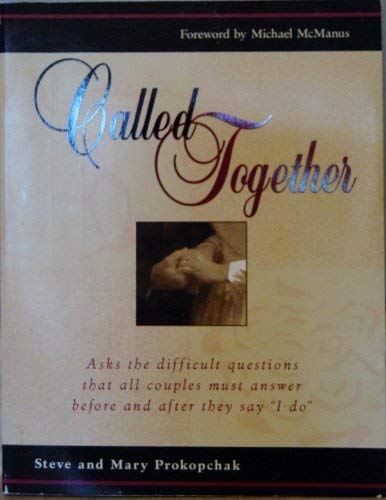 9780889651715: Called Together: Asks the Difficult Questions That All Couples Must Answer Before and After They Say