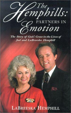 9780889652033: The Hemphills: Partners in Emotion: The Story of Joel and Labreeska Hemphill