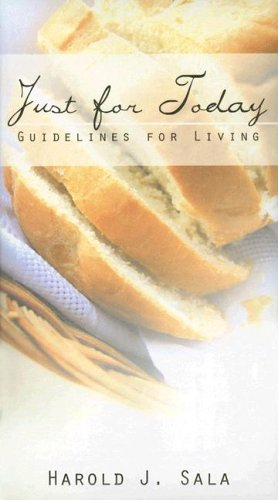 9780889652538: Just for Today: Guidelines for Living