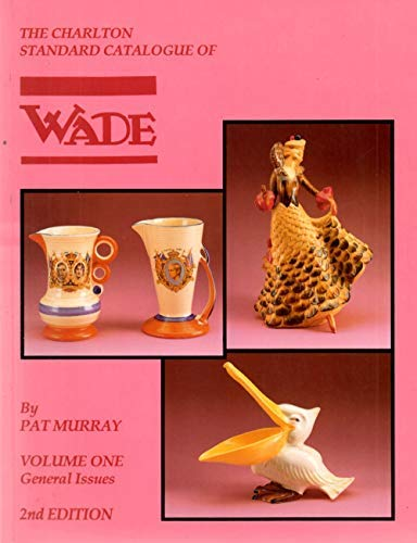 9780889681392: Wade General Issues, Volume 1 (2nd Edition) : The Charlton Standard Catalogue
